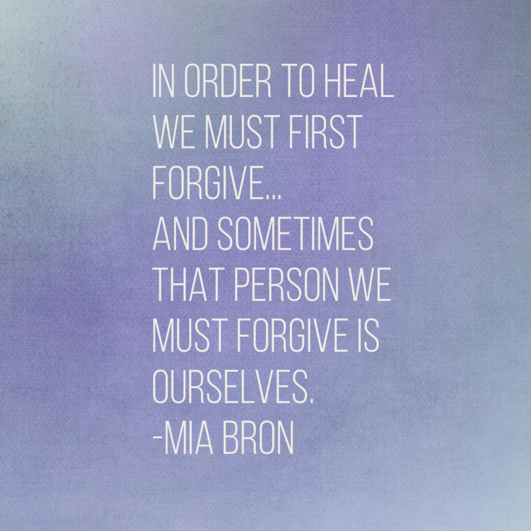 sometime we need to forgive ourselves